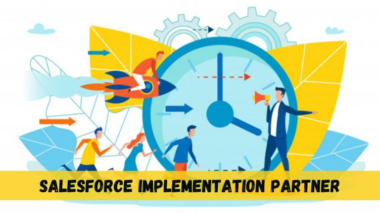 Guide to Select Salesforce Implementation Partner for your Business